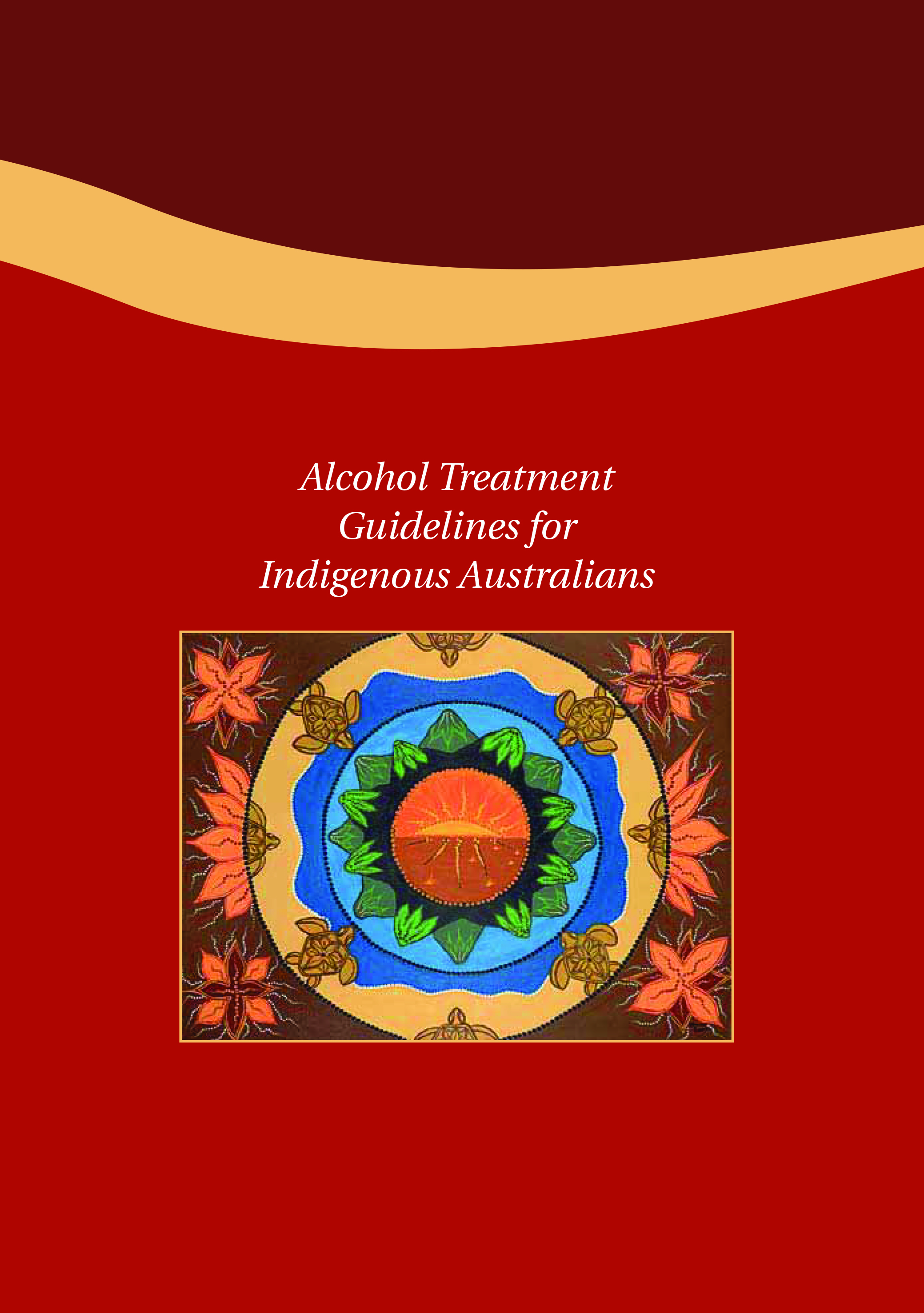 Alcohol Treatment Guidelines for Indigenous Australians - DOHA (2007)