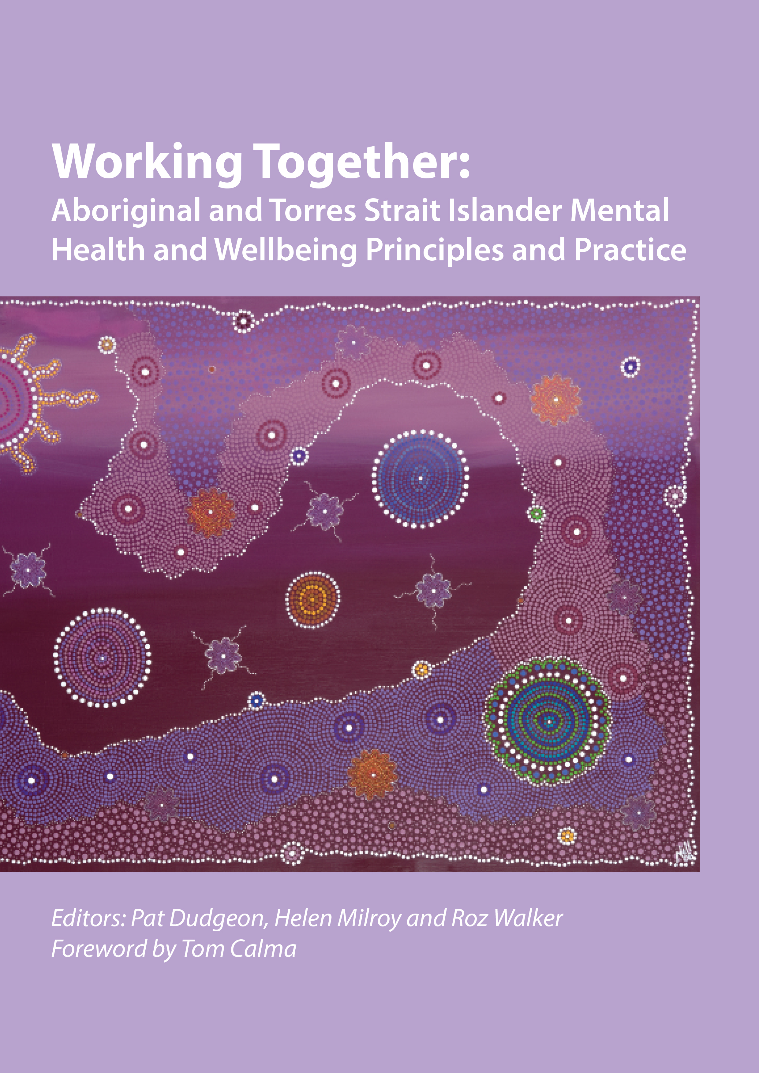 Working Together: Indigenous Mental Health and Wellbeing Principles and Practice (2nd ed) - C'Wealth (2014)