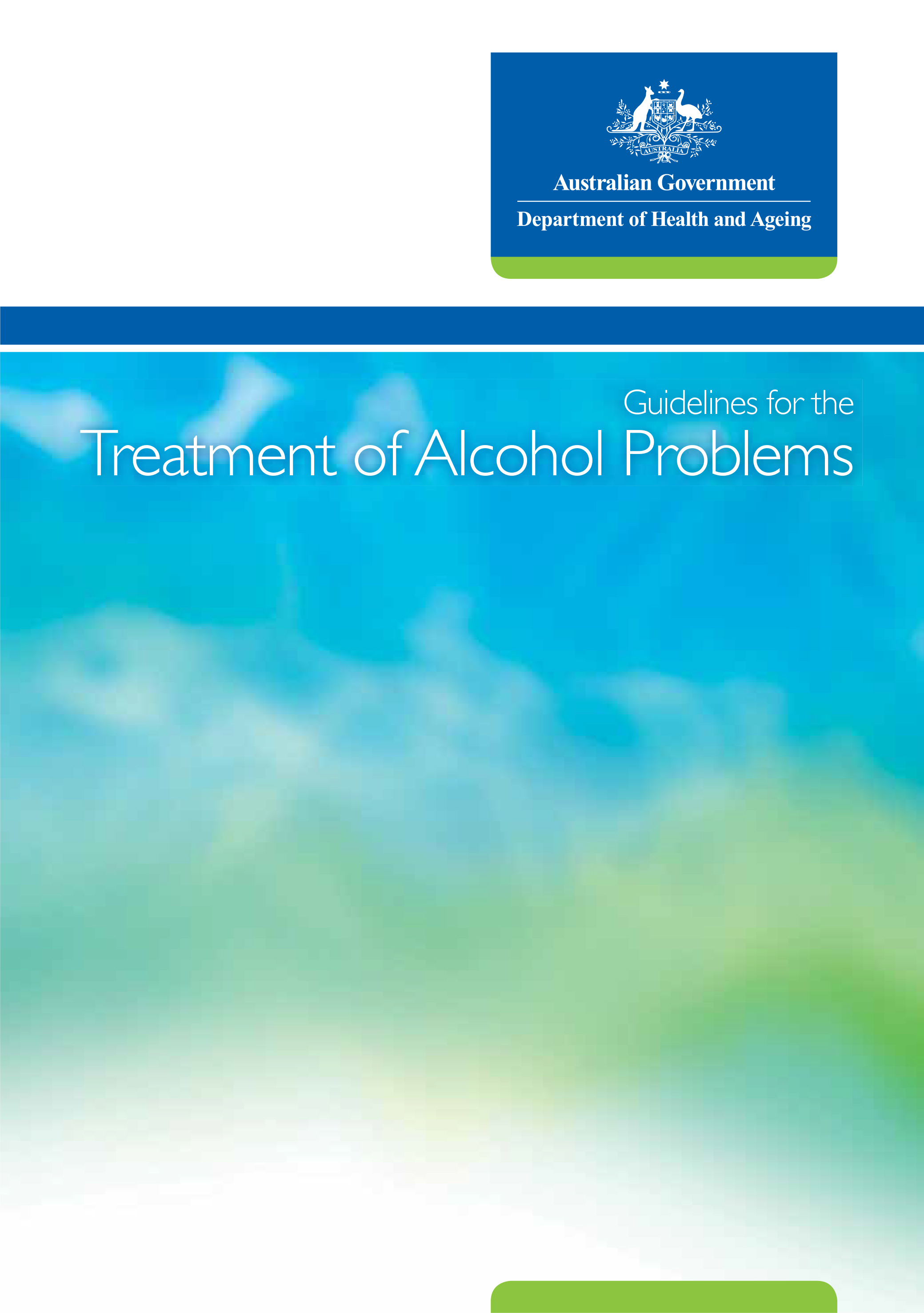 Alcohol: Guidelines for the Treatment of Alcohol Problems - DOHA (2009)