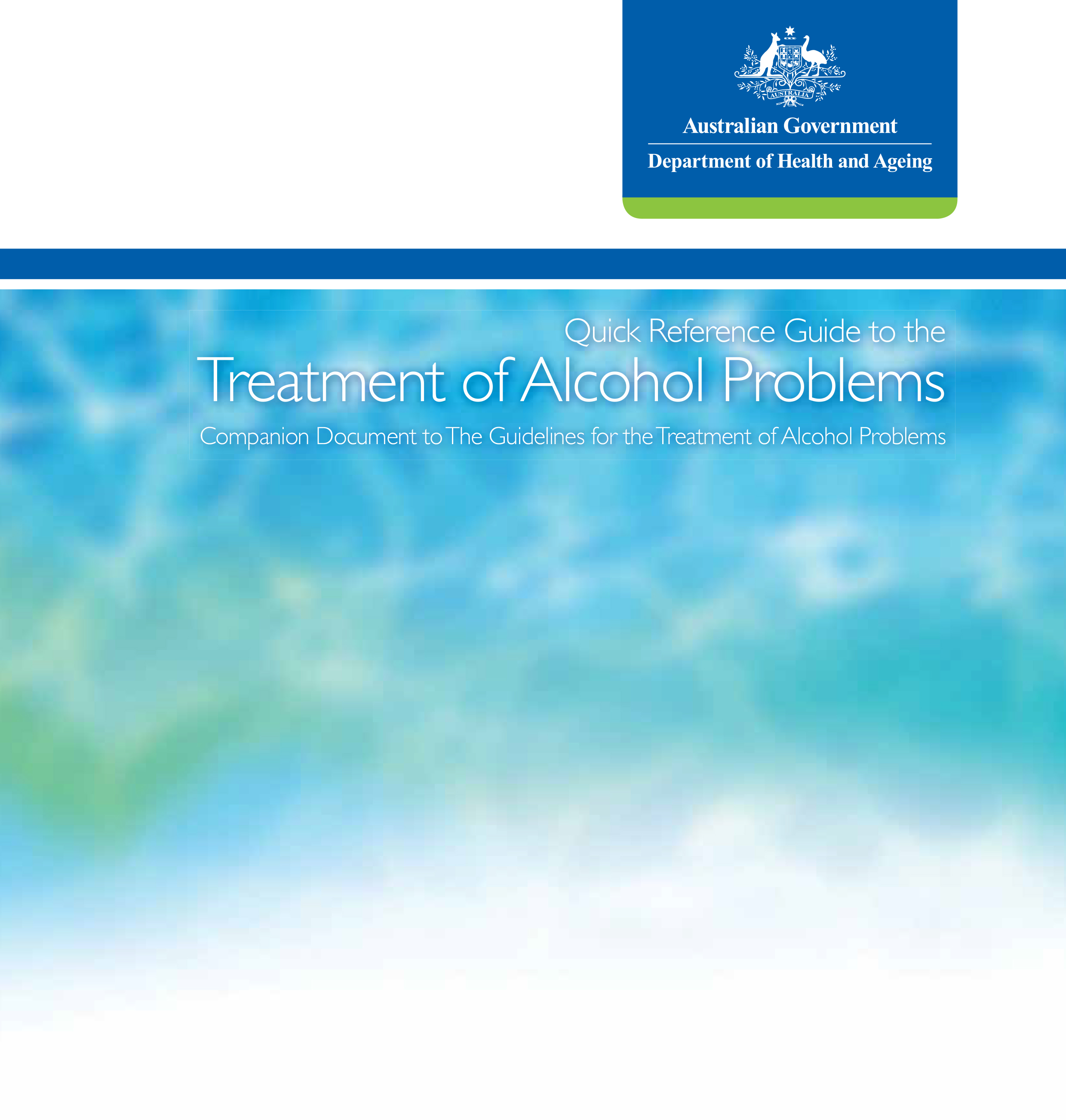 Alcohol: Guidelines for Treatment of Alcohol Problems - Quick Reference Guide - DOHA (2009)