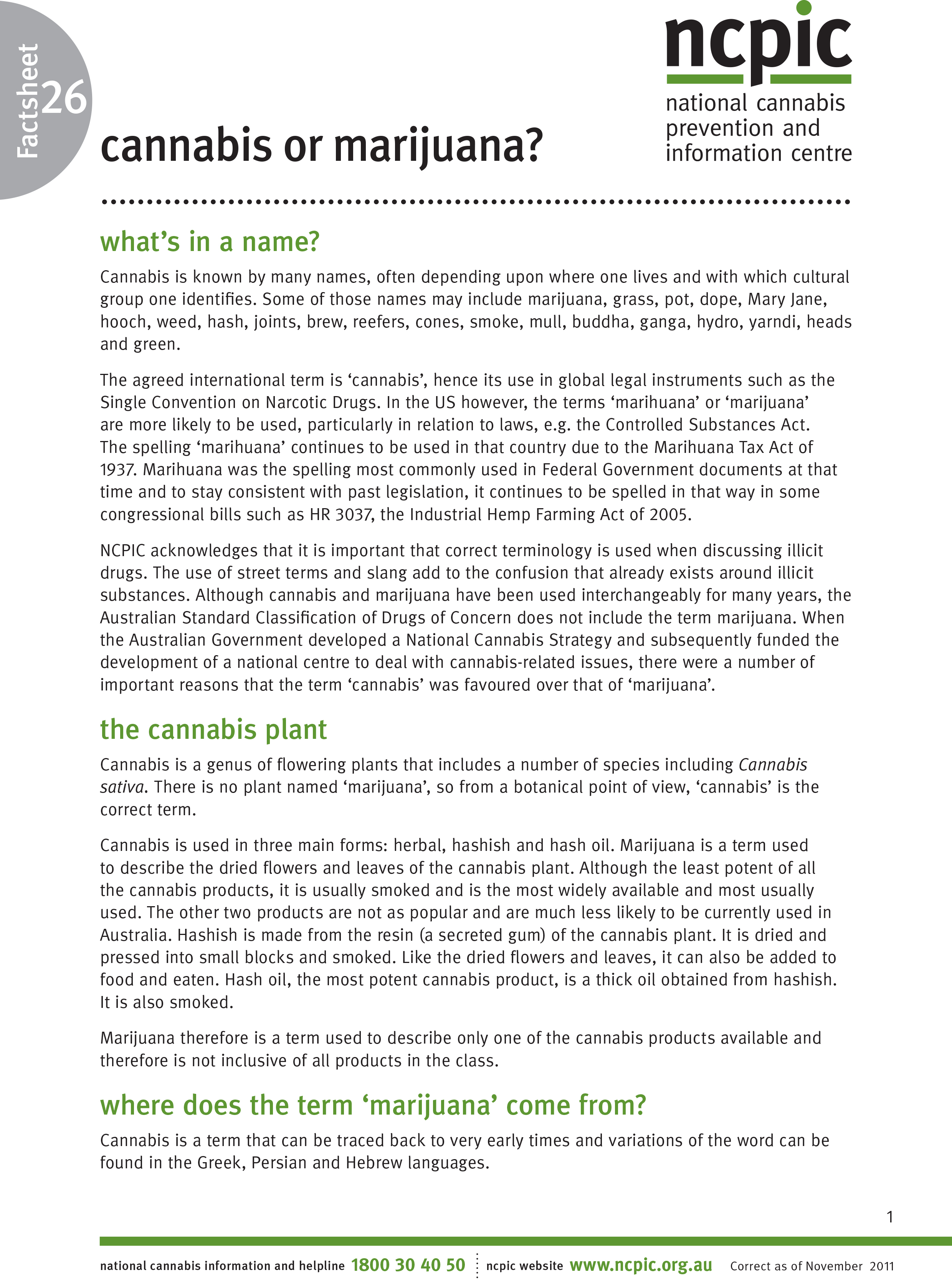 Cannabis or Marijuana: Terminology Factsheet - NCPIC (2011)