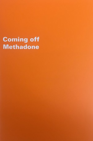 Coming off Methadone Guide - Turning Point Alcohol and Drug Centre (1999)