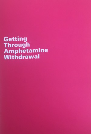 Getting Through Amphetamine Withdrawal Booklet - Turning Point (2004)