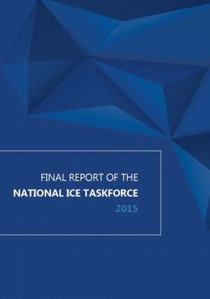 Final Report of the National Ice Taskforce 2015 (released Dec 2015)