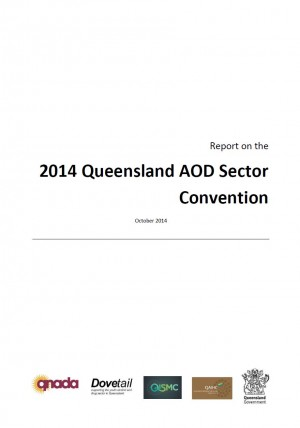 Report on the 2014 Queensland AOD Convention (released Oct 2014)