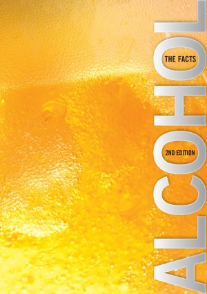 Alcohol: The Facts - NDARC (2010)