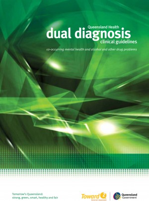 Dual Diagnosis Clinical Guidelines - Qld Health (2010)