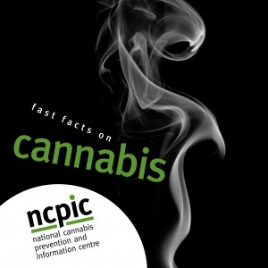 Cannabis: Fast Facts - NCPIC (2011)