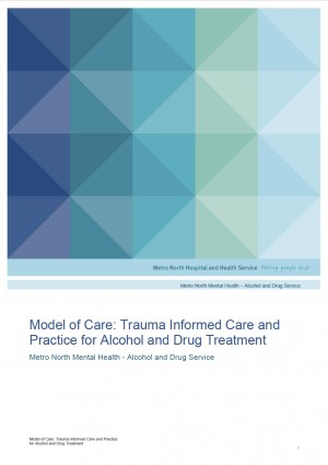 Model of Care: Trauma Informed Care and Practice for Alcohol and Drug Treatment - MNMH (2020)