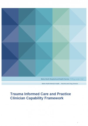 Trauma Informed Care and Practice Clinician Capability Framework - MNMH (2020)