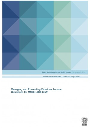Managing and Preventing Vicarious Trauma: Guidelines for MNMH-ADS Staff - MNMH (2020)